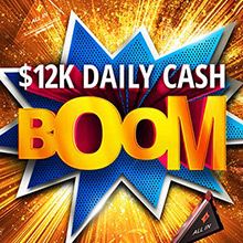 A draw of 12 thousand dollars daily for the Daily Cash Boom at PartyPoker.