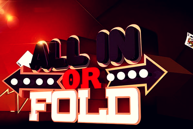 All-in or Fold